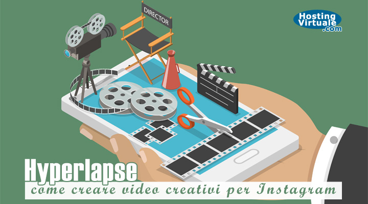 Hyperlapse: come creare video creativi per Instagram