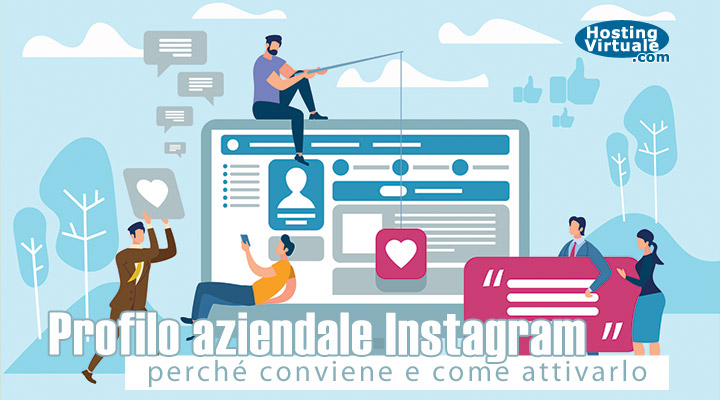 Profilo aziendale Instagram: perché conviene e come attivarlo