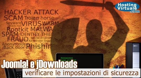 Joomla e jDownloads: verificare le impostazioni di sicurezza