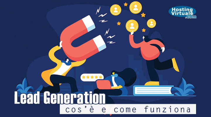 Lead Generation: cos'è e come funziona