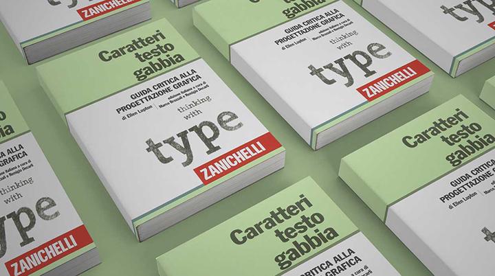 Caratteri, testo, gabbia. Guida critica alla progettazione grafica – di Ellen Lupton