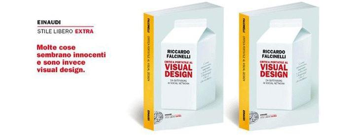 Critica portatile al Visual Design: da Gutenberg ai social network di Riccardo Falcinelli