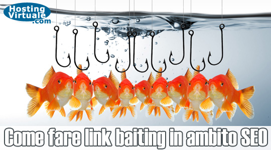 Come fare link baiting in ambito SEO
