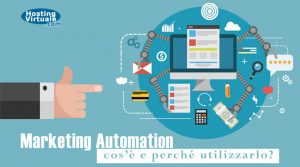 Marketing Automation: cos'è e perché utilizzarlo?