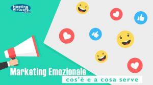 Marketing Emozionale: cos'è e a cosa serve