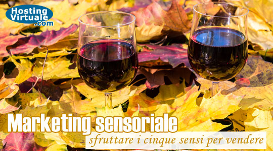 Marketing sensoriale: sfruttare i cinque sensi per vendere