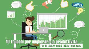10 trucchi per migliorare la produttività se lavori da casa