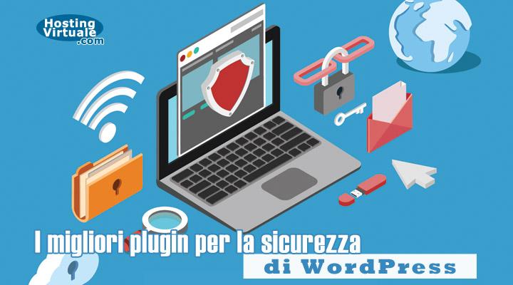 I migliori plugin per la sicurezza di WordPress