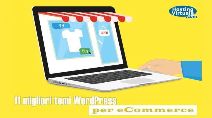 11 migliori temi WordPress per eCommerce
