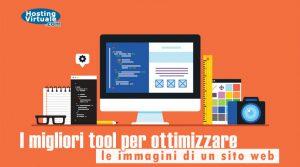 I migliori tool per ottimizzare le immagini di un sito web