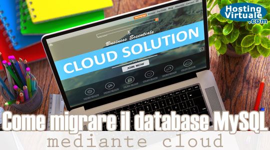 Come migrare il database MySQL mediante cloud