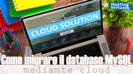 Come migrare il database MySQL mediante cloud