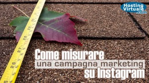 Come misurare una campagna marketing su Instagram