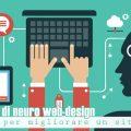 Principi di neuro web design per migliorare un sito web