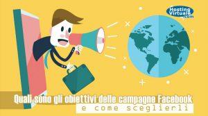 Quali sono gli obiettivi delle campagne Facebook e come sceglierli