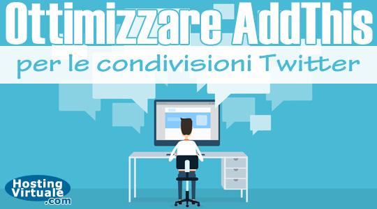 Ottimizzare AddThis per le condivisioni Twitter