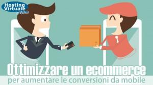 Ottimizzare un ecommerce per aumentare le conversioni da mobile