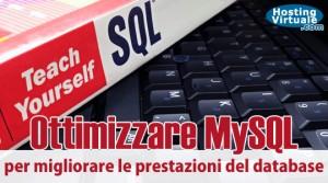 Ottimizzare MySQL per migliorare le prestazioni del database