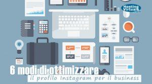6 modi di ottimizzare il profilo Instagram per il business