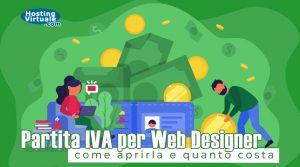 Partita IVA per Web Designer: come aprirla e quanto costa