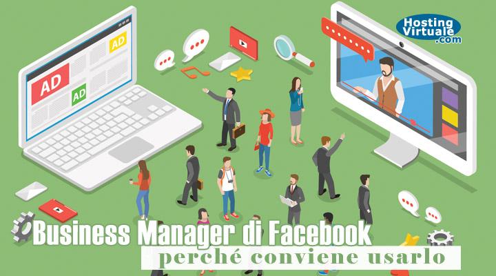 Business Manager di Facebook: perché conviene usarlo