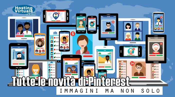Tutte le novità di Pinterest: immagini ma non solo
