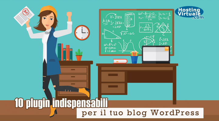 10 plugin indispensabili per il tuo blog WordPress