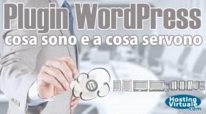 Plugin WordPress: cosa sono e a cosa servono