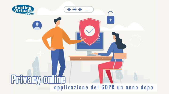 Privacy online: applicazione del GDPR un anno dopo