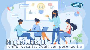 Project Manager: chi è, cosa fa, quali competenze ha