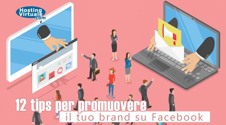 12 tips per promuovere il tuo brand su Facebook