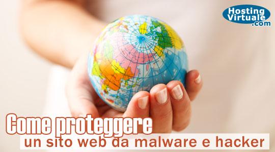 Come proteggere un sito web da malware e hacker