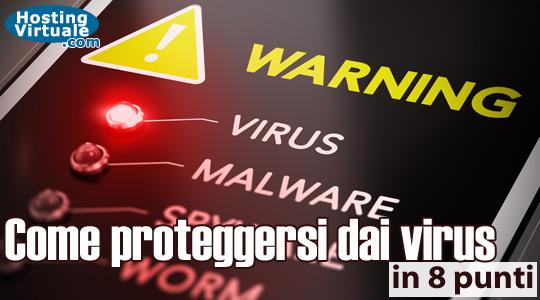 Come proteggersi dai virus in 8 punti