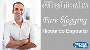 #HostInterview: fare blogging con Riccardo Esposito