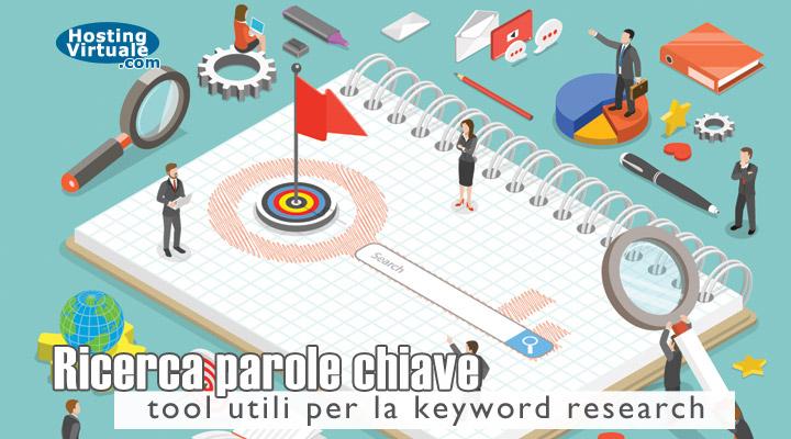 Ricerca parole chiave: tool utili per la keyword research