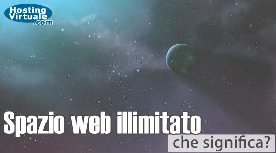 Spazio web illimitato, che significa?