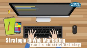 Strategie di Web Marketing: ruoli e obiettivi del blog