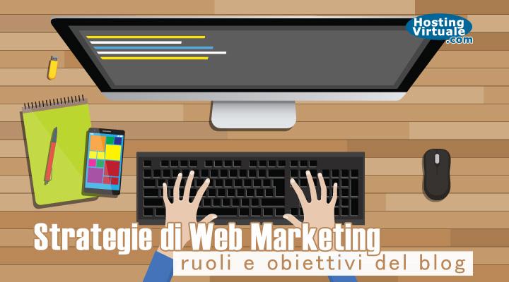 Strategie di Web Marketing: ruoli e obiettivi del blog