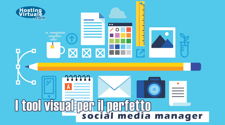 I tool visual per il perfetto social media manager