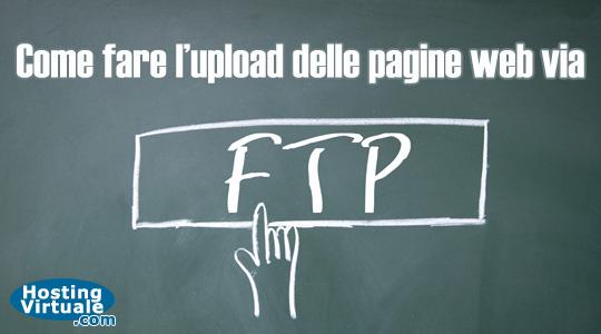 Come fare l'upload delle pagine web via FTP