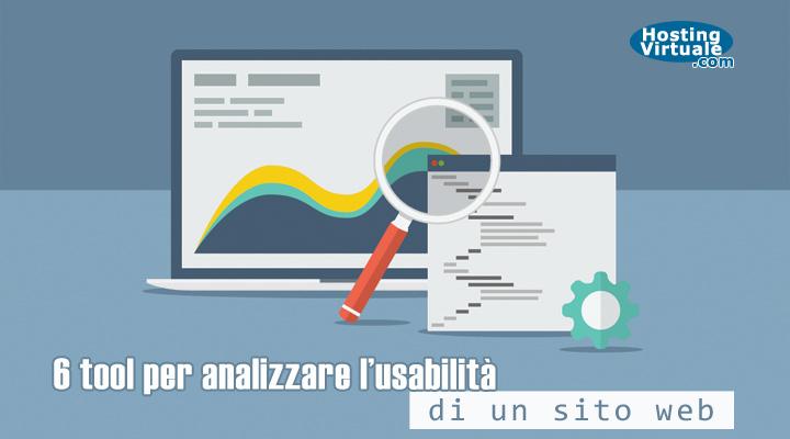 6 tool per analizzare l'usabilità di un sito web