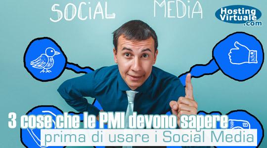 3 cose che le PMI devono sapere prima di usare i Social Media