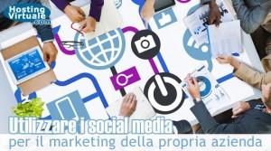 Utilizzare i social media per il marketing della propria azienda