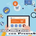 Come gestire le vendite private con PrestaShop