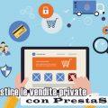 Come gestire le vendite private con PrestaShop
