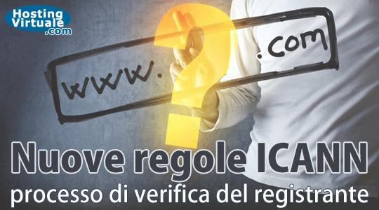 Nuove regole ICANN: processo di verifica del registrante