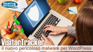 VisitorTracker, il nuovo pericoloso malware per WordPress