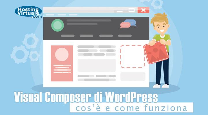 Visual Composer di WordPress: cos'è e come funziona