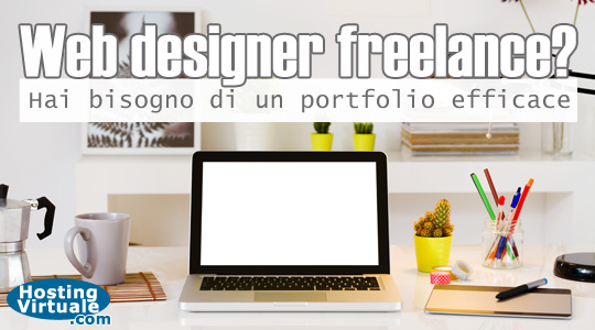Web designer freelance? Hai bisogno di un portfolio efficace
