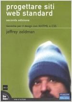 Progettare siti web standard di Jeffrey Zeldman